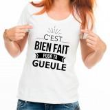 T-shirt Bien fait pour ta gueule