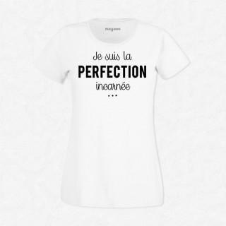 T-shirt Perfection incarnée