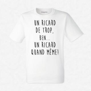T-shirt Un Ricard de trop