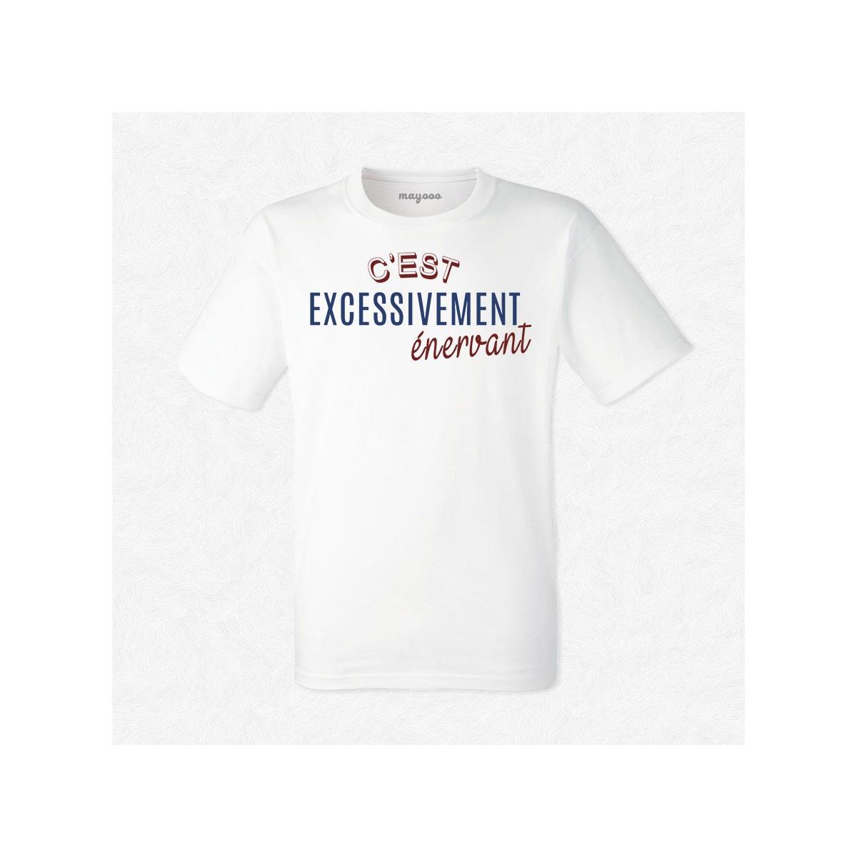 T-shirt Excessivement énervant