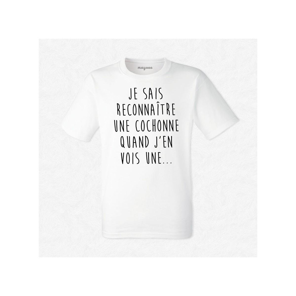 T-shirt Je sais reconnaître une cochonne