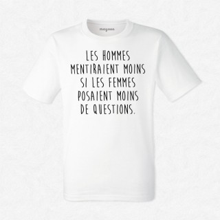 T-shirt Les hommes mentiraient moins