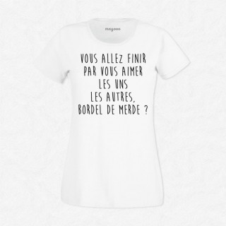 T-shirt Bordel de merde