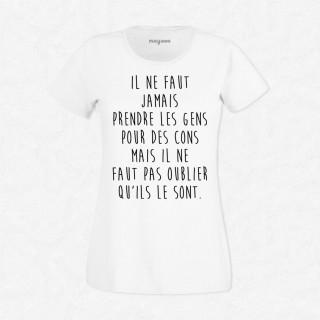 T-shirt Ne pas prendre les gens pour des cons