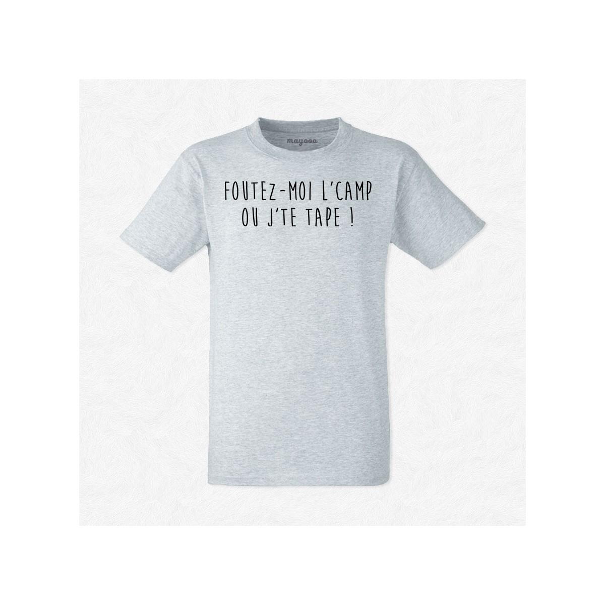T-shirt Foutez moi l'camp