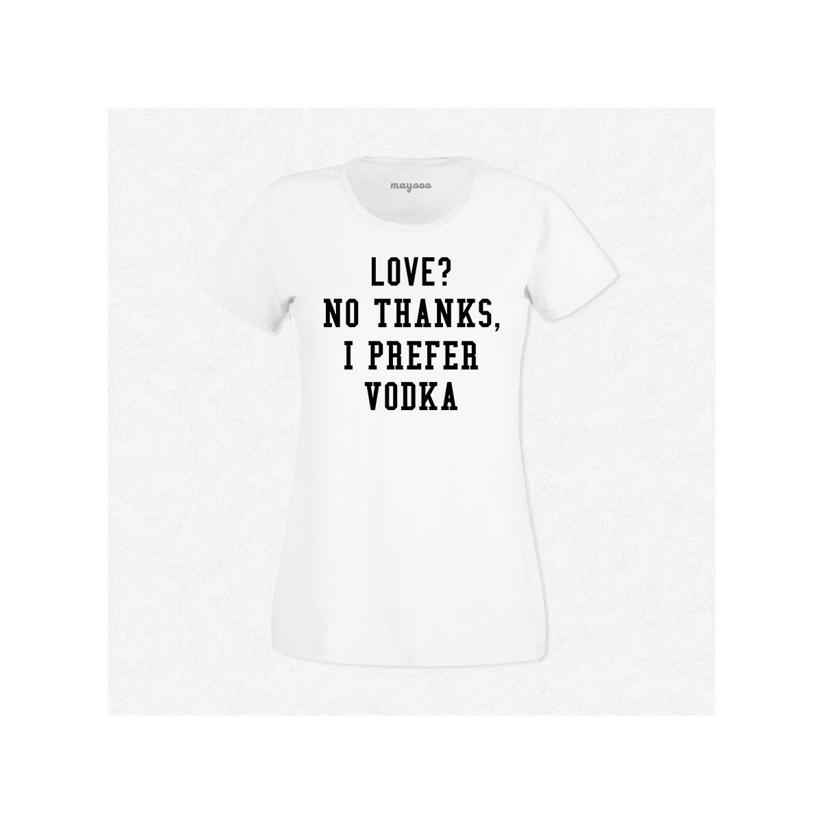 T-shirt I prefer vodka