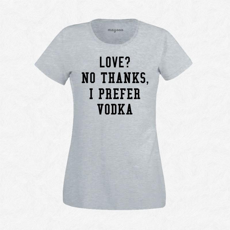 T-shirt I prefer vodka