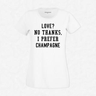 T-shirt I prefer champagne