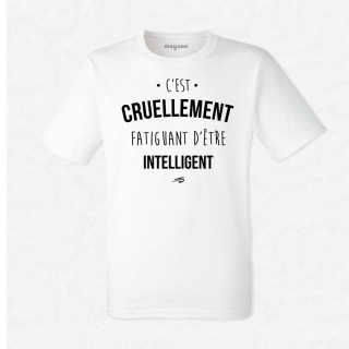 T-shirt Cruellement fatiguant