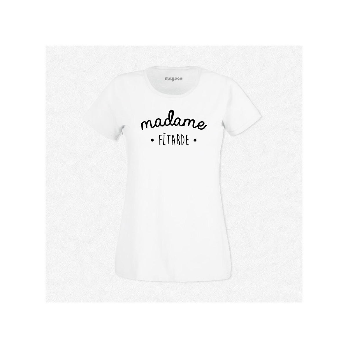 T-shirt Madame Fêtarde