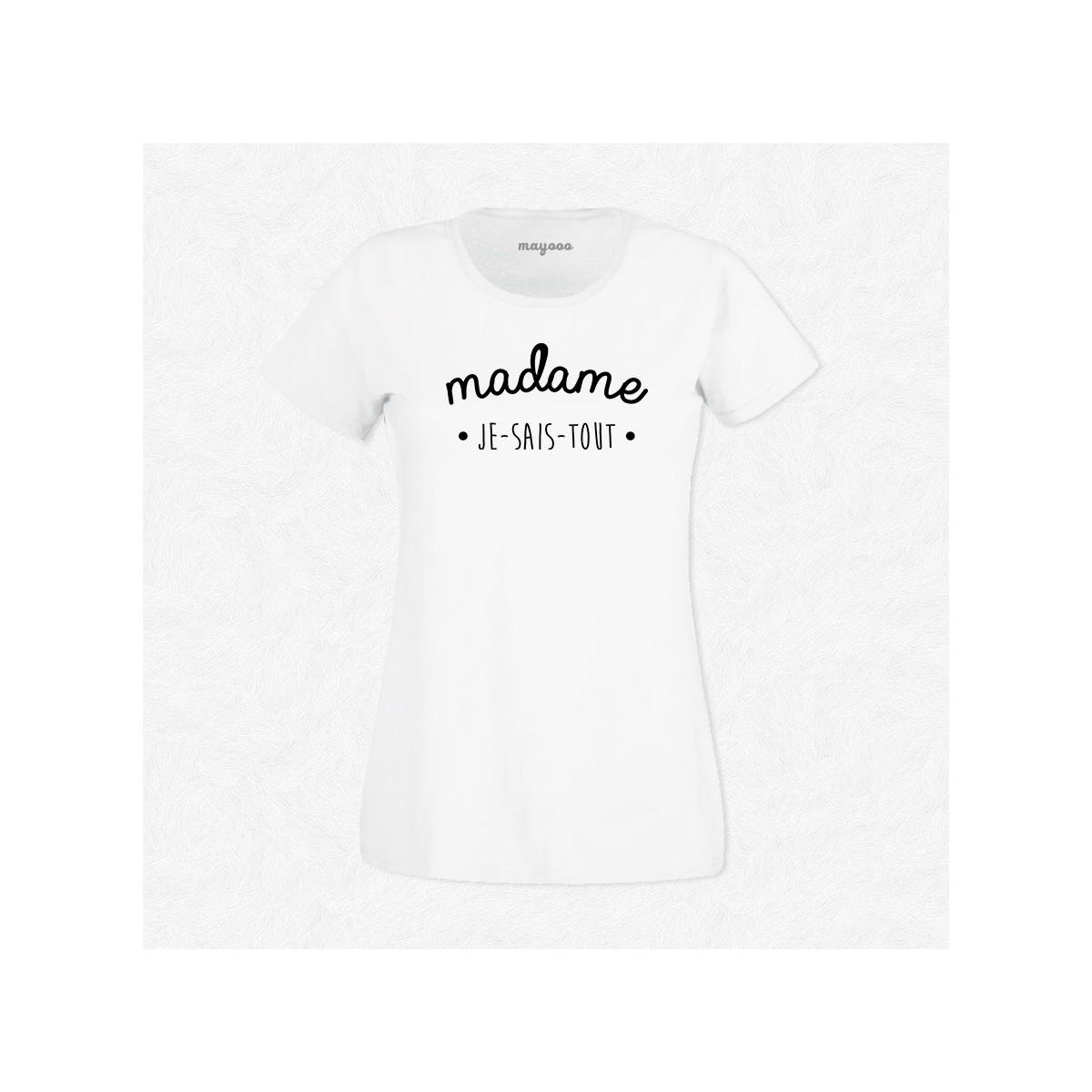 T-shirt Madame Je sais tout