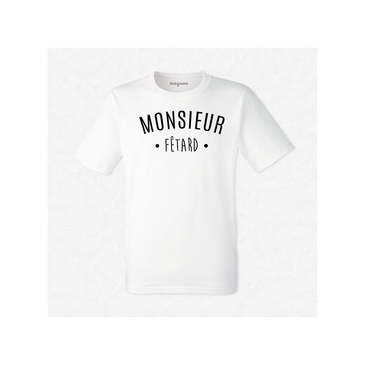 T-shirt Monsieur Fêtard