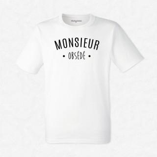 T-shirt Monsieur Obsédé