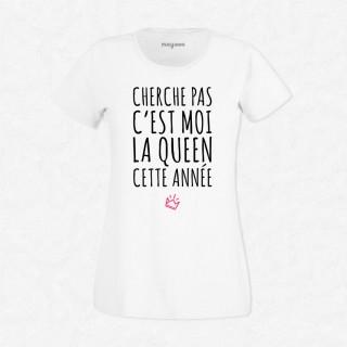 T-shirt C'est moi la Queen