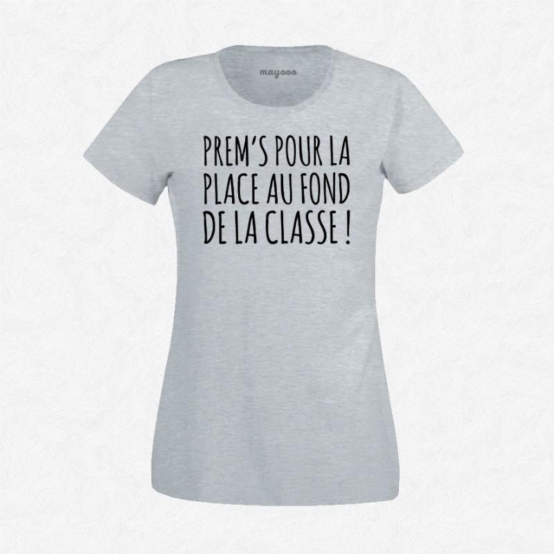 T-shirt Prems pour la place au fond de la classe