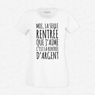 T-shirt Rentrée d'argent