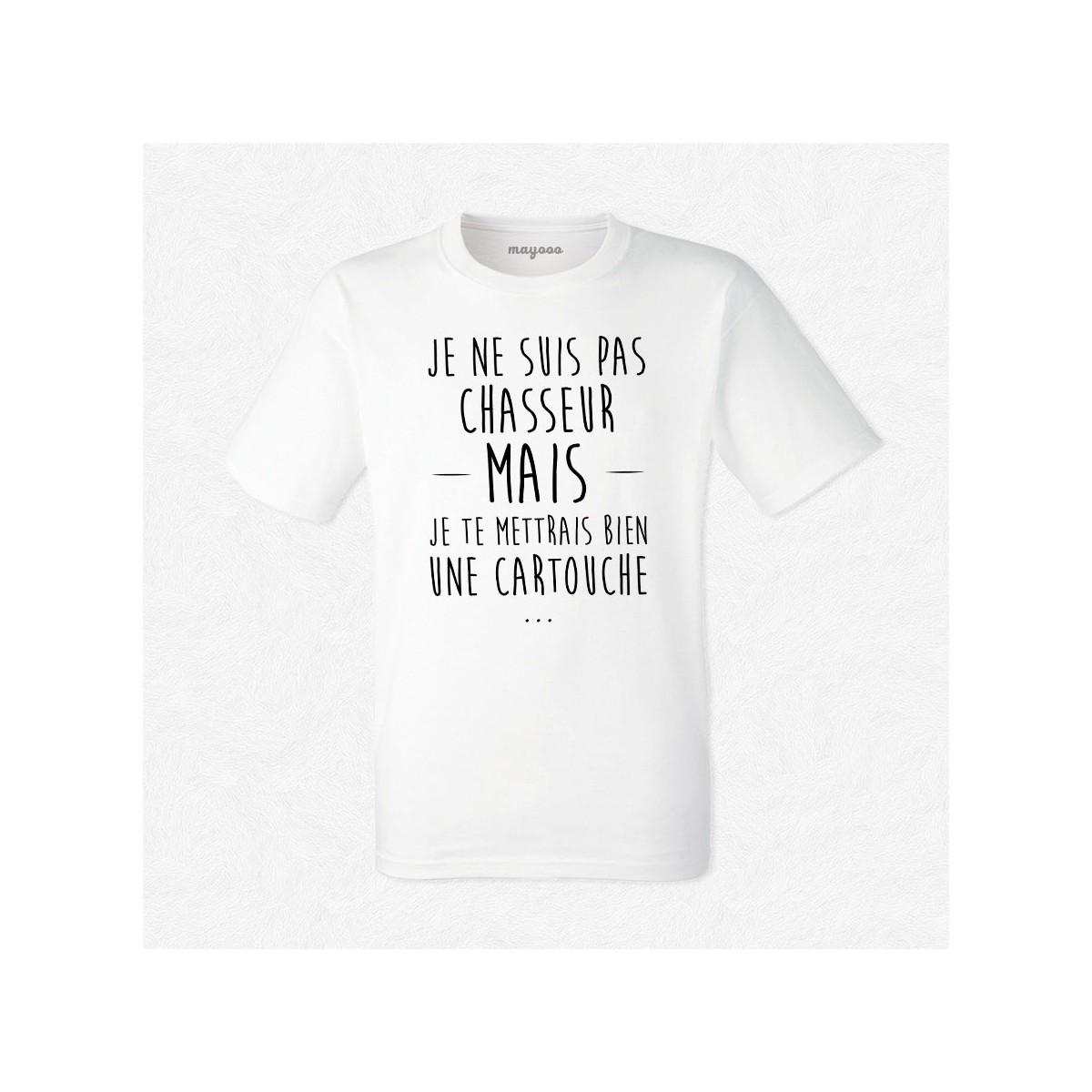T-shirt Je ne suis pas chasseur mais..