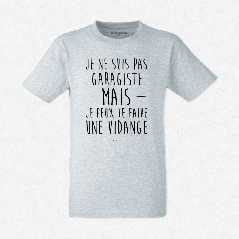 T-shirt Je ne suis pas garagiste mais..