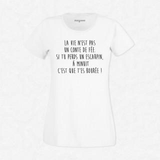 T-shirt La vie n'est pas un conte de fée
