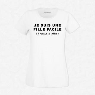 T-shirt Je suis une fille facile