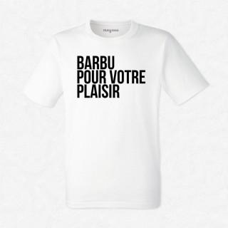 T-shirt Barbu pour votre plaisir