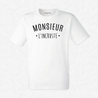 T-shirt Monsieur l'incruste