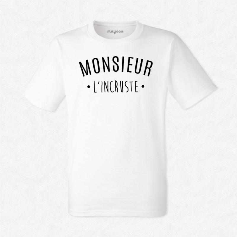 T-shirt Monsieur l'incruste