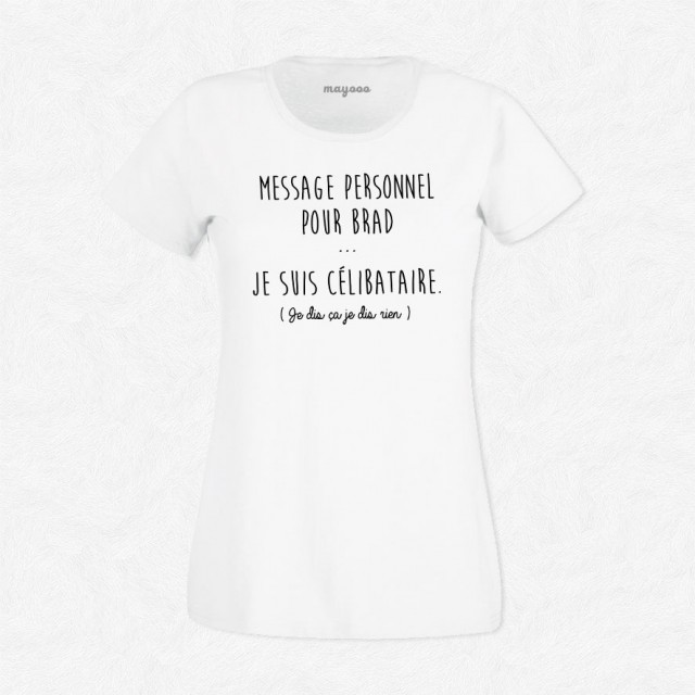 T-shirt Je suis célibataire