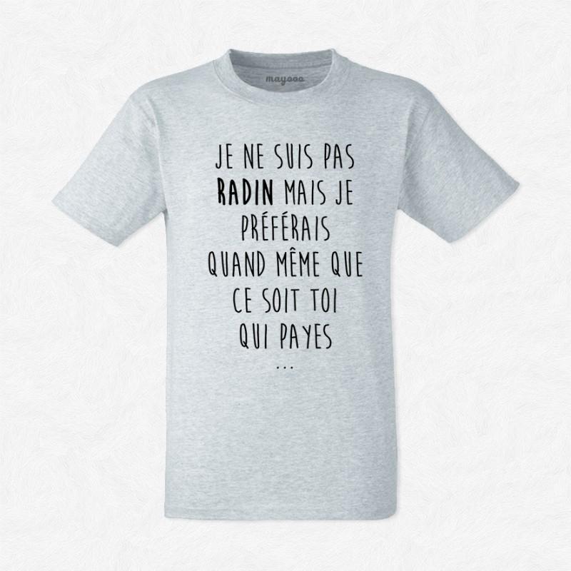 T-shirt Je ne suis pas radin