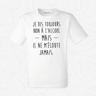 T-shirt Je dis toujours non à l'alcool