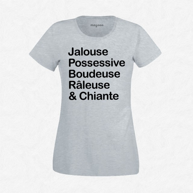 T-shirt Jalouse possessive boudeuse