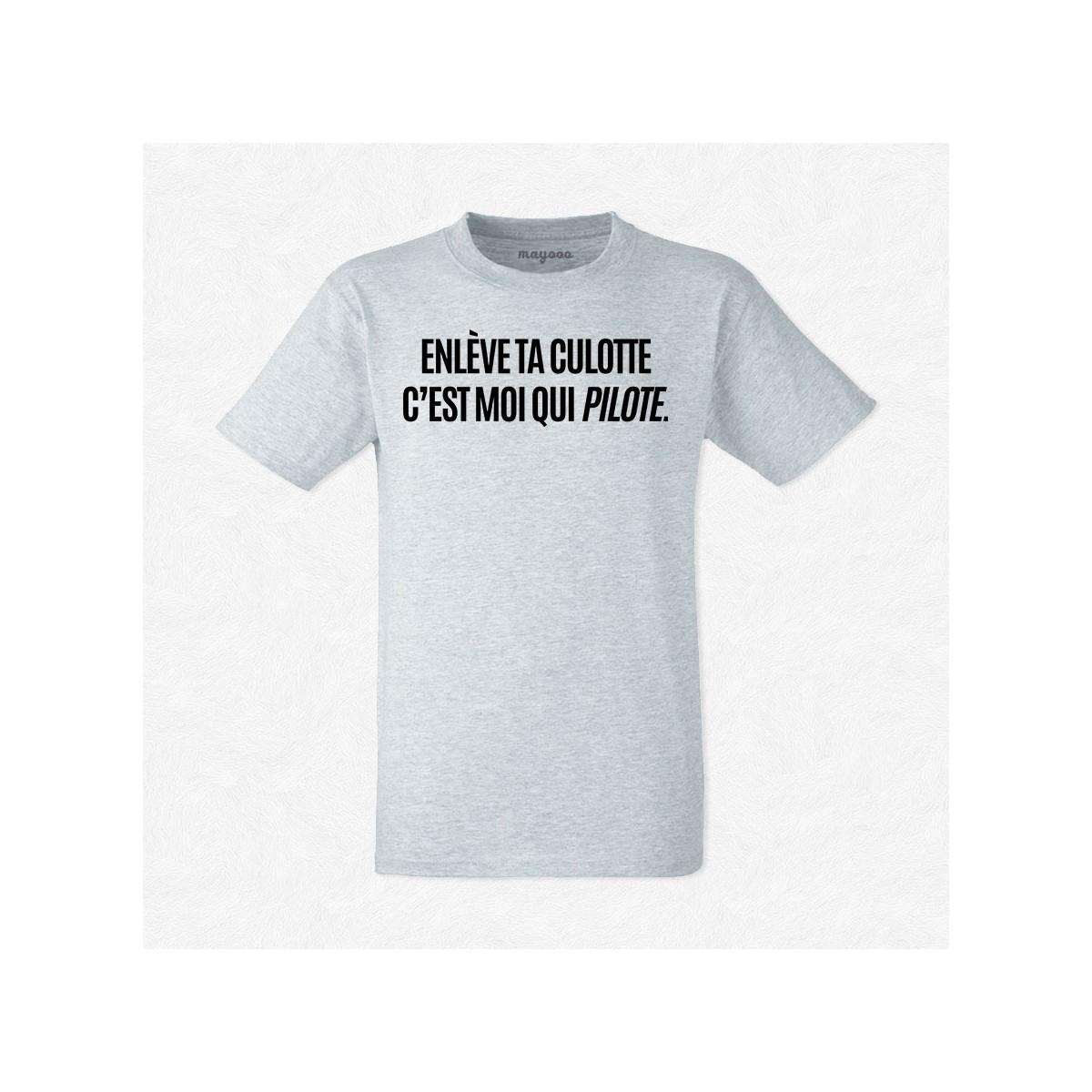 T-shirt Enlève ta culotte c'est moi qui pilote