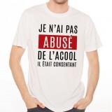 T-shirt Je n'ai pas abusé de l'alcool