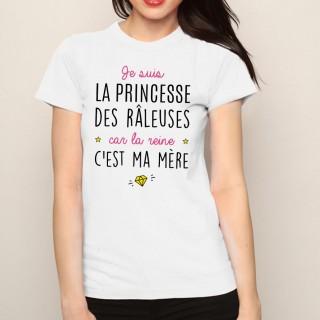 T-shirt Je suis la princesse des râleuses