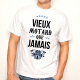T-shirt Vieux motard que jamais