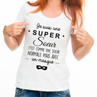 T-shirt Je suis une super soeur