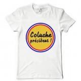 T-shirt Coluche Président