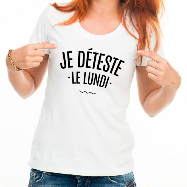 T-shirt Je déteste le Lundi