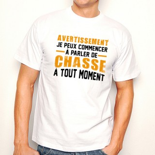 T-shirt AVERTISSEMENT...Chasse