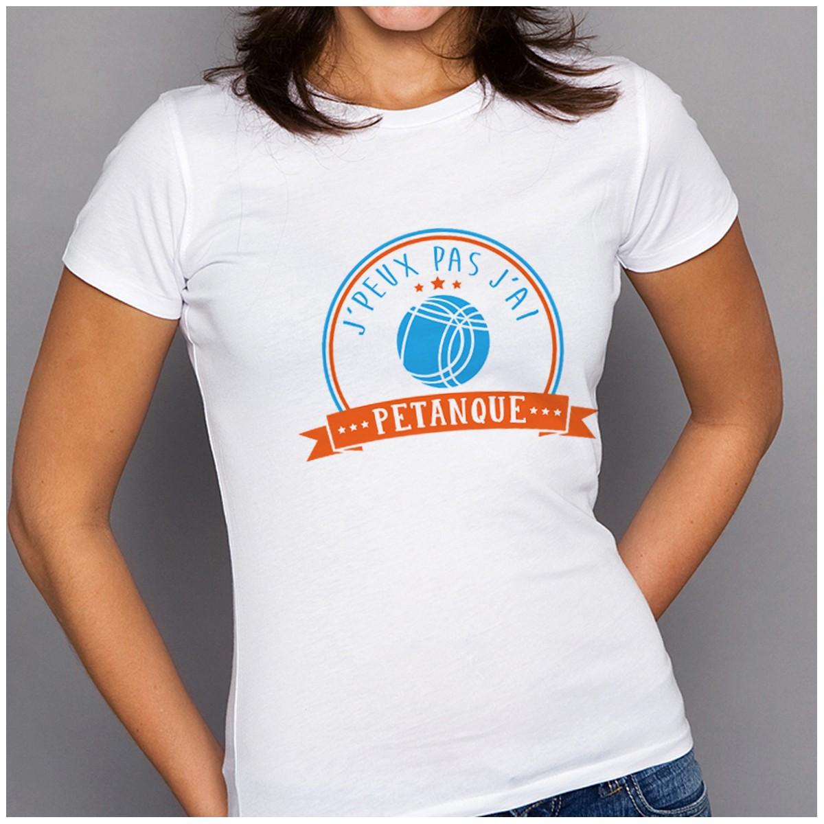 T-shirt J'peux pas j'ai...Pétanque