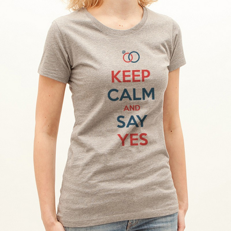 T-shirt KEEP CALM AND SAY YES